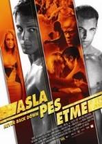 Asla Pes Etme 1 – Never Back Down Türkçe Dublaj izle – Full HD Dövüş Filmleri