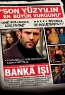 Banka Işi – The Bank Job Türkçe Dublaj HD izle – Full 720p Jason Statham