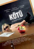 Kötü Öğretmen izle 2011 Bad Teacher hd türkçe dublaj