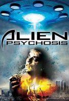 Alien Psychosis 2018 Filmi – Alien Psikoz Türkçe Dublaj izle