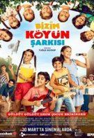 Bizim Köyün Şarkısı Full Hd izle – Türk Köy Çocukları Filmi 2018