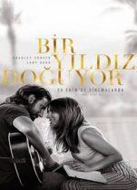 Bir Yıldız Doğuyor 2018 Tek Parça izle – Türkçe Muzikal Filmler Lady Gaga