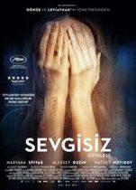 Sevgisiz 2018 Türkçe Dublaj Full izle – Avrupa Yapımı Dram Filmleri
