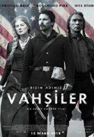 Vahşiler Türkçe Dublaj izle – Hostiles Amerikan Savaş Filmi 2018