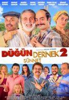 Düğün Dernek 2 Sünnet Sansürsüz izle – 2015 Murat Cemşir Komedi Filmi