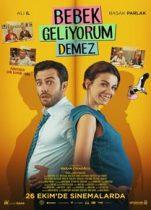 Bebek Geliyorum Demez 2018 Full Hd izle – Komedi Romantik Aşk Filmleri