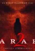 Araf 2 Sansürsüz izle – Türkiye 2018 Yerli Korku Filmleri Yapıtları