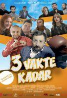 3 Vakte Kadar 2018 Sansürsüz izle – Yerli Yapımı Tuhaf Komedi Filmleri