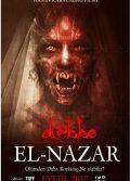 Dabbe 7 izle El-Nazar 2019 Sansürsüz Full Hd izle – Tek Parça Korku Filmleri