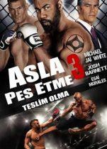 Asla Pes Etme 3 2016 Türkçe Dublaj izle – Full Hd Tek Part Amerikan Spor Filmleri