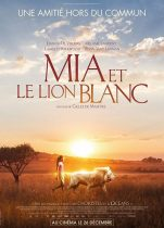 Mia et le lion blanc 2019 Full Hd izle – Fransa Aslan Dramatik Filmleri