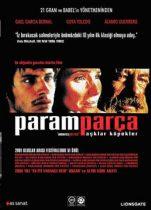 Paramparça Aşklar Köpekler Full Hd izle Meksika Dram Filmleri 2000