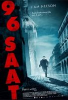 96 Saat 2008 Türkçe Dublaj izle – 3 Ülke Ortak Yapım Suç Filmi Tek Parça