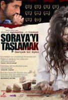 Soraya'yı Taşlamak 2010 Amerikan Yapımı Türkçe Dram Full Hd Filmler