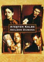 Ateşten Kalbe Akıldan Dumana 1999 Tek Parça izle İngiltere Komedi