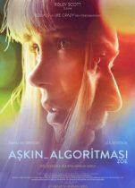 Aşkın Algoritması 2018 Türkçe Dublaj izle – Amerikan Bilim Kurgu Aşk Filmi