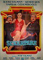 Şekerpare 1983 Sansürsüz Yerli Şener Şen Komedi Filmi izle