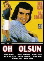 Oh Olsun 1974 Full Hd izle Tarık Akan Yerli Efsane Filmi