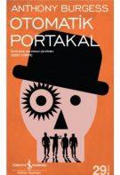 Otomatik Portakal 1996 Türkçe Dublaj izle – Bilim Kurgu Filmleri