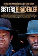 Sisters Biraderler 2019 Western filmi Türkçe dublaj izle