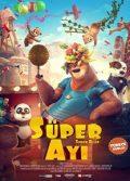 Süper Ayı 2019 Türkçe dublaj izle Amerikan animasyon filmi