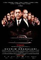 Devrim Arabaları 2008 sansürsüz izle yerli belgesel dram filmi