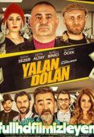 Yalan Dolan 2019 Sansürsüz izle – Şafak Sezer Yerli Komedi Filmleri