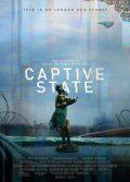 Captive State 2019 bilim kurgu filmi tek parça 1080p izle
