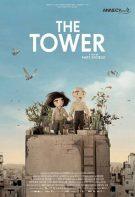 The Tower 2019 animasyon filmi Türkçe dublaj izle