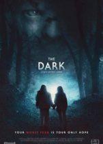 The Dark 2019 tek parça izle Avustralya dram fantastik filmi