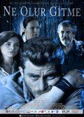 Ne Olur Gitme sansürsüz 2019 yerli dramatik film izle