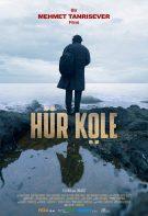 Hür Köle 2019 sansürsüz izle komple dramatik yerli film