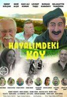 Hayalimdeki Köy 2019 sansürsüz izle Nuri Alço filmleri