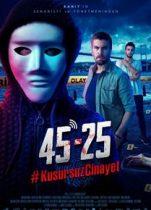 45-25 Kusursuz Cinayet 2019 tek parça izle yerli polisiye filmi