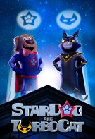 StarDog And TurboCat 2019 full hd izle kahraman köpek filmi