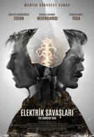 Elektrik Savaşları 2019 Türkçe dublaj izle tarihi filmler