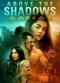 Above The Shadows 2019 Türkçe dublaj dövüş filmi izle