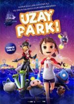 Uzay Parkı 2019 full hd izle Kore animasyon filmleri