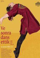 Ve Sonra Dans Ettik 2019 aşk filmi tek parça izle