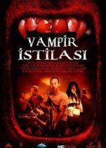 Vampir İstilası 2019 Türkçe dublaj izle Kanada korku filmi